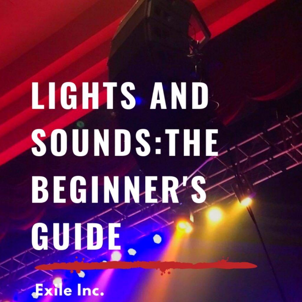 Lights And Sounds: The Beginner's Guide